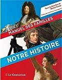 MANUEL DES FAMILLES, NOTRE HISTOIRE