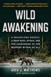 Wild Awakening: A Relentless Grizzly, a Near-Fatal Attack, and the Unleashing of the Warrior Within Us All helicopter Nov, 2020