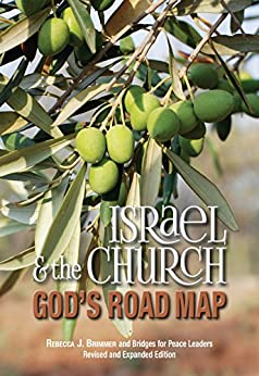 Israel & the Church: God's Road Map by [Rebecca Brimmer, Cheryl Hauer, Eric Malloy, Jim Solberg, John Anthony, Lennie Allen, Ed Smelser, Bill Adams, Keith Buxton, Chris Eden]