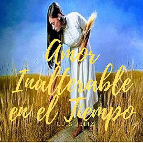 『Amor Inalterable en El Tiempo [Inalterable Love in Time]』のカバーアート