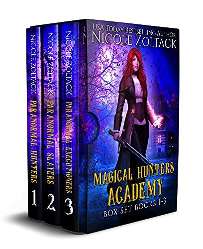 Magical Hunters Academy Boxed Set 1-3: Magical Hunters Academy Boxed Set (A Mayhem of Magic World Story Boxed Sets Book 2) (English Edition)