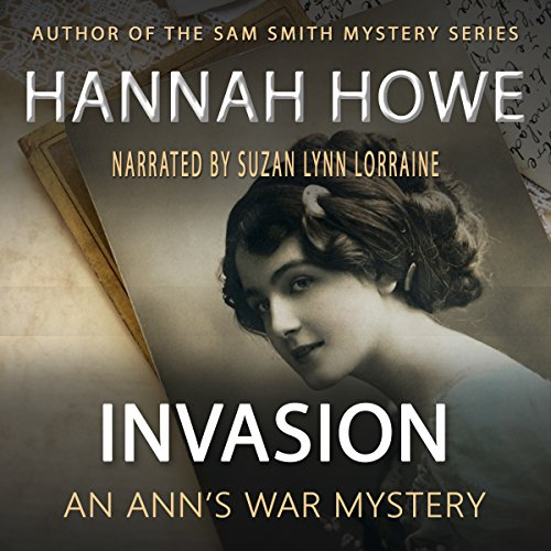 Invasion: An Ann's War Mystery audiobook cover art