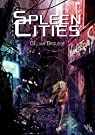 Spleen Cities par Brousse
