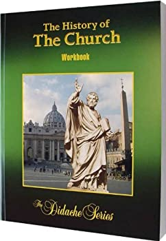 The History of the Church - Student Edition Workbook - Book  of the Didache Series Workbooks