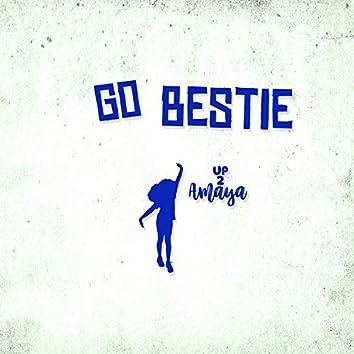 Go Bestie