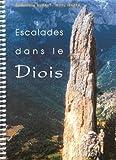 Escalades dans le Diois : 92 voies dans la vallée de la Drôme