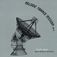Vol. 4-Melodic Trance Mission: Tech War