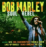 Songtexte von Bob Marley & The Wailers - Soul Rebel