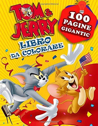 Tom & Jerry Libro da Colorare: Libro Da Colorare Di Alta Qualità per bambini e fan - 100 pagine
