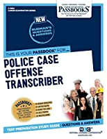 Police Case Offense Transcriber (Career Examination)