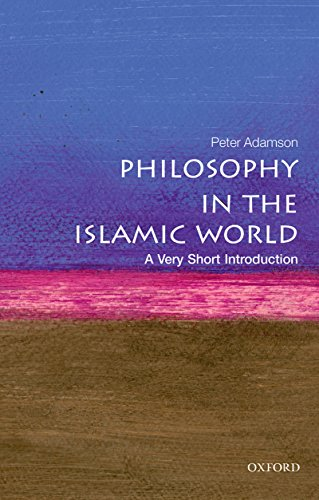 Philosophy in the Islamic World: A Very Short Introduction (Very Short Introductions Book 445) (English Edition)