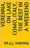 Verenna, on Lake Como, Italy, The Best in a Weekend (The Best of Cities) (English Edition)