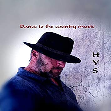 Dance to the Country Music
