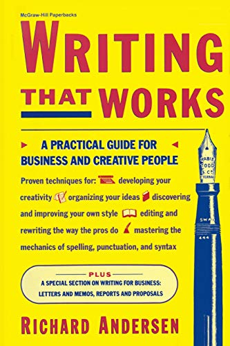 Download Writing That Works: A Practical Guide for Business and Creative People 0070016933