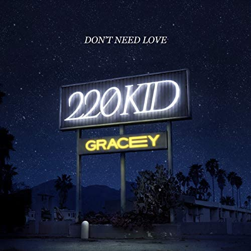 220 KID & Gracey