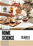 Home Science: Textbook for CBSE Class 10