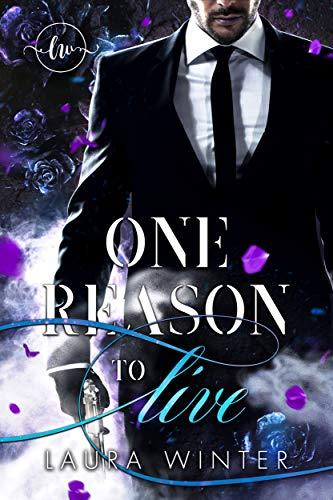One reason to live: Vom Milliardär entführt (Broken 1)