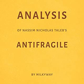 Analysis of Nassim Nicholas Taleb's Antifragile cover art