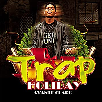 Trap Holiday