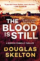 The Blood Is Still: A Rebecca Connolly Thriller (2)