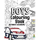 Boys Colouring Book Ultimate Colouring: For Boys Aged 6-12