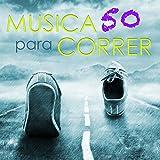 Música para Correr 50 Songs – Musica Electronica para Entrenar, Canciones para Correr, Aerobics, Cardio, Deporte, Fitnes y Bienestar