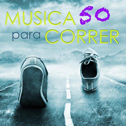 Música para Correr 50 Songs – Musica Electronica para Entrenar, Can