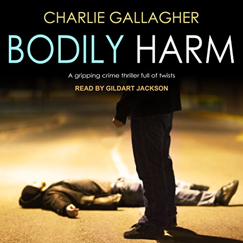 Bodily Harm audiobook cover art