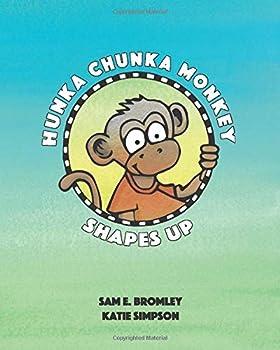 Paperback Hunka Chunka Monkey Shapes Up Book