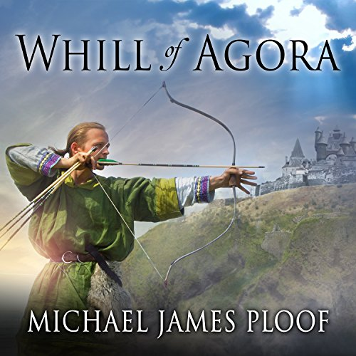 Whill of Agora: Whill of Agora, Book 1 audiobook cover art
