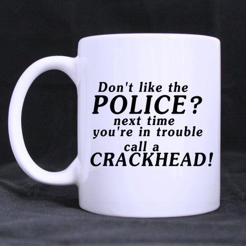 Police Woman Mug Regalo de policía Regalos de cumpleaños Declaración divertida ¡Llama a un adicto al crack! Taza de té o café Taza blanca 100% cerámica de 11 onzas