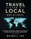 Travel Like a Local - Map of Perth: The Most Essential Perth (Australia) Travel Map for Every Adventure
