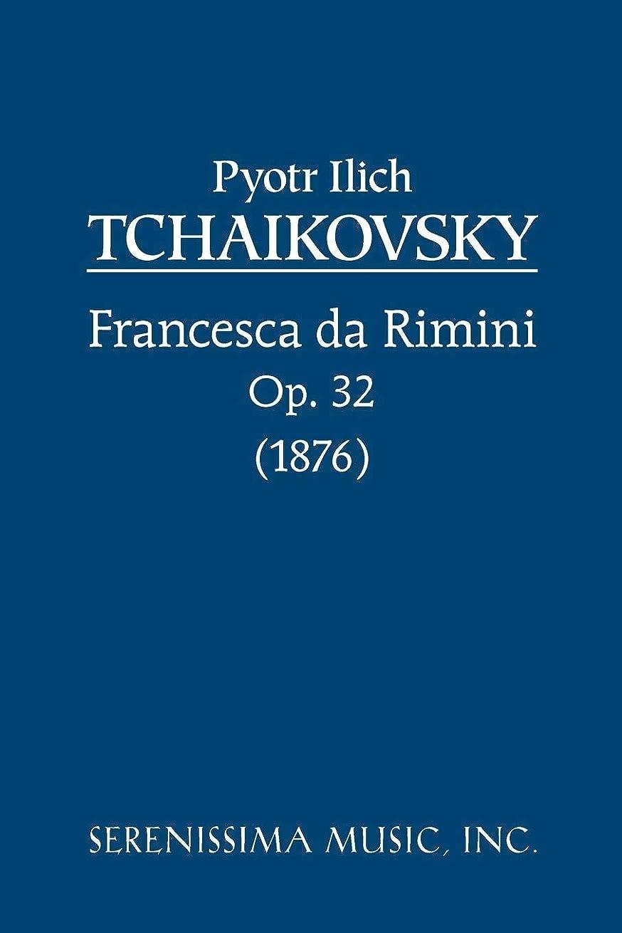 無秩序計器野心Francesca da Rimini, Op. 32: Study score