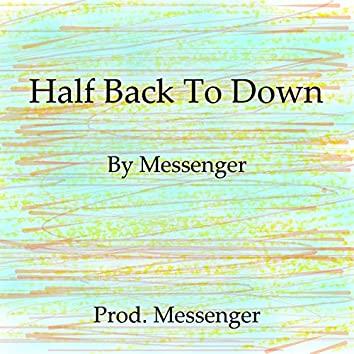 Half Back to Down