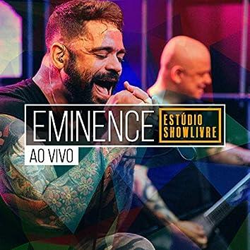 Eminence No Estúdio Showlivre (Ao Vivo)