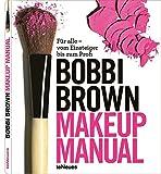 Makeup manual. Ediz. tedesca: Fur alle - vom Einsteiger bis zum Profi