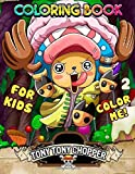 Color Me! Tony Tony Chopper Coloring Book: One Piece - Cute illustrations - Learn and Fun with Big Images - For kids - Anime Coloring Book