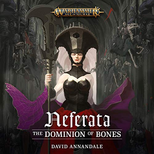 Neferata: The Dominion of Bones cover art