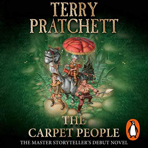 The Carpet People                   Autor:                                                                                                                                 Terry Pratchett                               Sprecher:                                                                                                                                 Richard Mitchley                      Spieldauer: 4 Std. und 38 Min.     19 Bewertungen     Gesamt 4,7