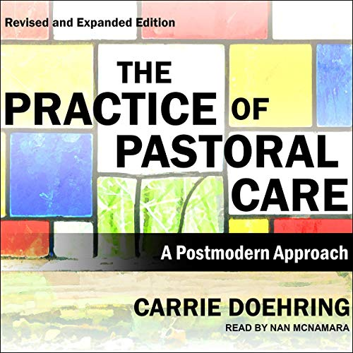 The Practice of Pastoral Care, Revised and Expanded Edition cover art