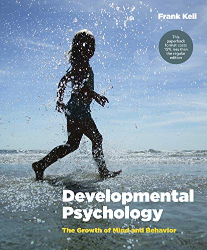 Compare Textbook Prices for Developmental Psychology: The Growth of Mind and Behavior 1 Edition ISBN 9780393124019 by Keil, Frank