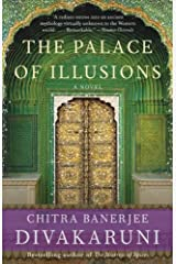 The Palace of Illusions: A Novel Kindle Edition