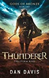 Thunderer (Gods of Bronze Book 2)