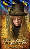 Them that Ask No Questions: A Sussex Steampunk Tale