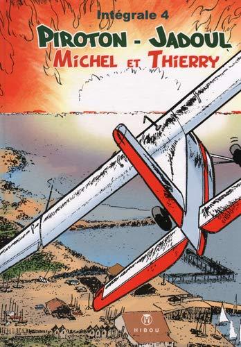 Michel et Thierry, Tome 4 :