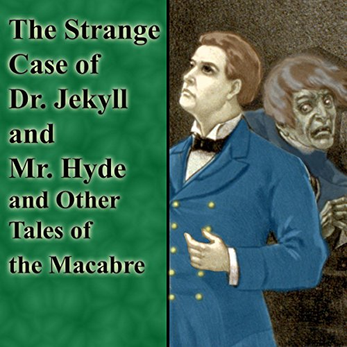 『The Strange Case of Dr. Jekyll and Mr. Hyde and Other Tales of the Macabre』のカバーアート