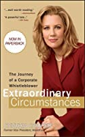 Extraordinary Circumstances: The Journey of a Corporate Whistleblower by Cynthia Cooper(2009-03-23)