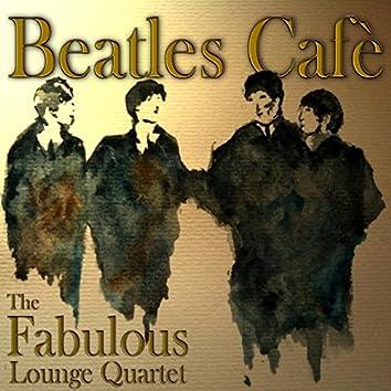 Beatles Cafe'