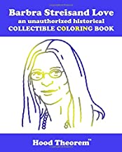 Barbra Streisand Love an unauthorized historical COLLECTIBLE COLORING BOOK