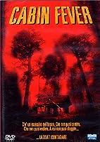 Cabin Fever [Italian Edition]